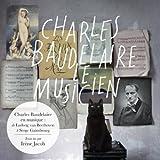 "Afficher ""Charles Baudelaire le musicien"""