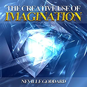 Creative Use of Imagination Audiobook