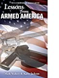 Lessons from Armed America (Armed America Personal Defense Series Book 1)