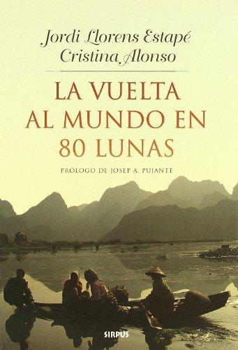 Descargar Libro Vuelta Al Mundo En 80 Lunas,la Jordi Llorens Estape