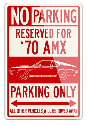 Legend Lines AMC AMX 1970 Coupe Reserved Parking Only Aluminum Sign - 12 18 inches (1, Large) - Great American Classic Car Gift
