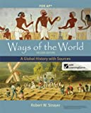 Ways of the World with Sources, High School Edition, Robert W. Strayer, 0312583508