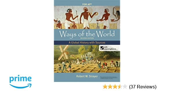 Amazon ways of the world with sources for ap second edition amazon ways of the world with sources for ap second edition a global history 9780312583507 robert w strayer books fandeluxe Choice Image