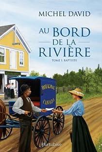 Book's Cover ofAu bord de la rivière tome 1 : Baptiste