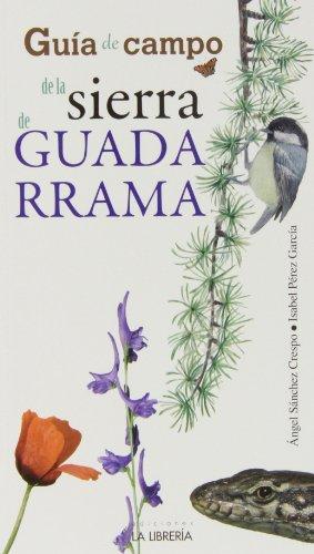 Descargar Libro Guía De Campo De La Sierra De Guadarrama Ángel Sánchez Crespo