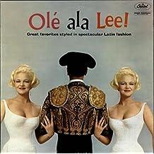 Olé Ala Lee!