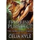 Freaking Purrfect (Paranormal Shapeshifter Romance) (Ridgeville Book 12)