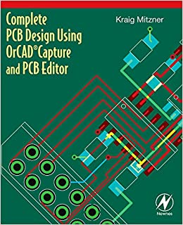Complete PCB Design Using OrCAD Capture and PCB Editor: Amazon.co.uk ...
