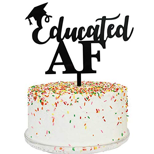 Educated AF Cake Topper, Class of 2019 Graduation Party Decorations, Congrats Grad Party Decors Supplies, Black -