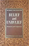 Belief and Unbelief: Discussions and Comparisons