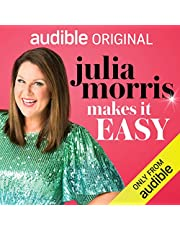 Julia Morris Makes It EASY: Half-Baked Advice from Yet Another Deluded Celebrity: An Audible Original