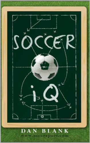 Soccer iQ: Things That Smart Players Do
