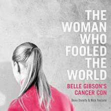 The Woman Who Fooled the World Audiobook by Beau Donelly, Nick Toscano Narrated by James Saunders