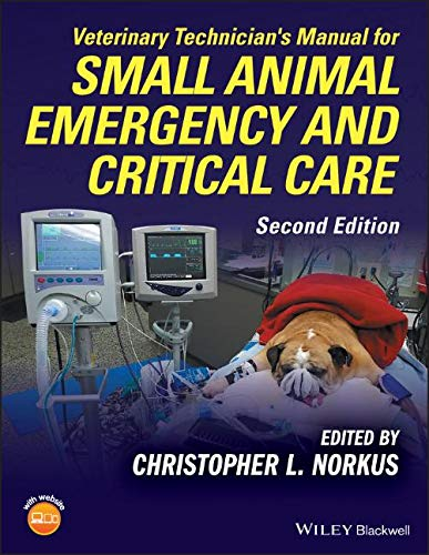 (Veterinary Technician's Manual for Small Animal Emergency and Critical Care)