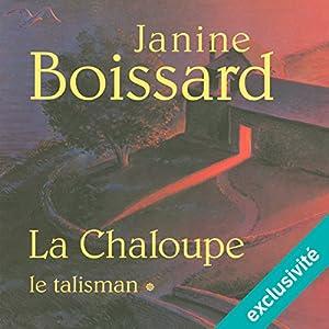Le talisman (La Chaloupe 1) Hörbuch