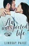 An Unexpected Life (Carolina Rebels) (Volume 5)