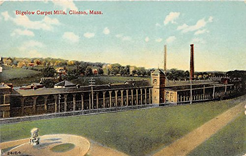 Bigelow Carpet Mills Clinton Massachusetts Postcard ()