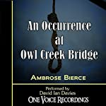 An Occurance at Owl Creek Bridge | Ambrose Bierce