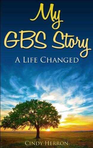 My GBS Rove:  A Life Changed