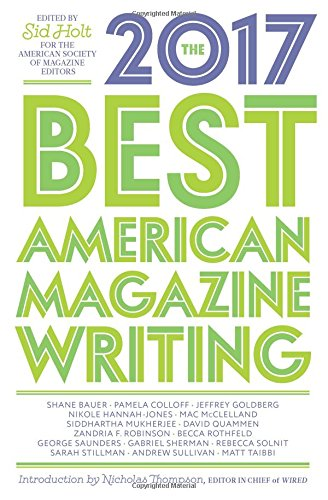 The Best American Magazine Writing 2017 (Best American Sports Writing)