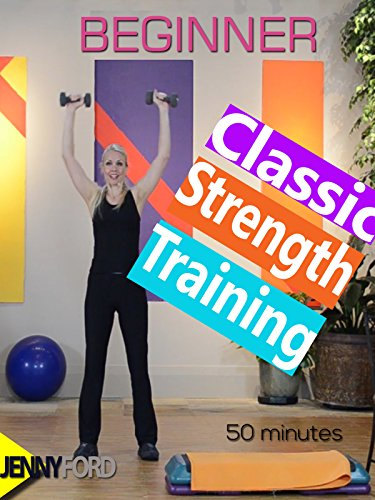 Classic Strength Training with Jenny Ford