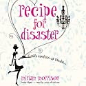 Recipe for Disaster Audiobook by Miriam Morrison Narrated by Suzy Aitchison