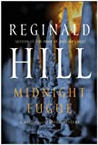 Midnight Fugue: A Dalziel and Pascoe Mystery (Dalziel and Pascoe Mysteries) by Reginald Hill (2009-10-06)