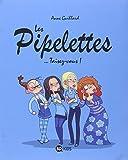 """Afficher """"Les pipelettes"""""""
