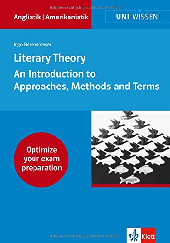 Literary Theory: An Introduction to Approaches, Methods and Terms (Uni-Wissen Anglistik/Amerikanistik)