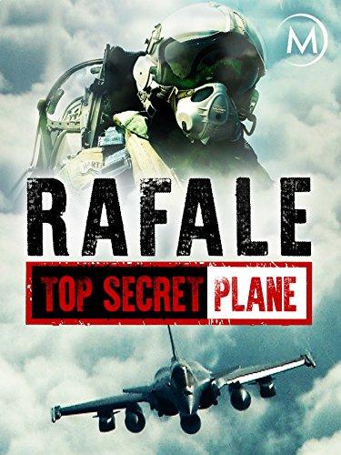 Rafale: Top Secret Plane - New Military Aircraft