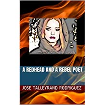 A Redhead and a Rebel Poet