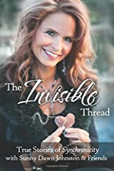 The Invisible Thread: True Stories of Synchronicity Paperback