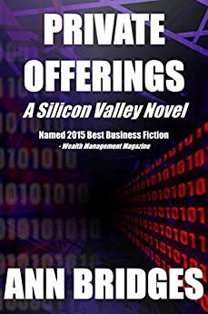 Private Offerings (A Silicon Valley Novel Book 1) by [Bridges, Ann]