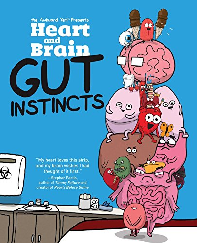 Heart and Brain: Gut Instincts: An Awkward Yeti Collection [The Awkward Yeti - Nick Seluk] (Tapa Blanda)