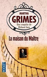 La maison du maître, Grimes, Martha
