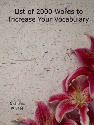 List of 2000 Words to Increase Your Vocabulary