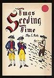 'Twas Seeding Time, John L. Ruth, 0836118006