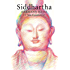 Siddhartha: Siddhartha (Shambhala Classics)