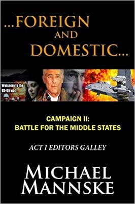 Foreign and Domestic: Campaign II--Battle for the Middle States
