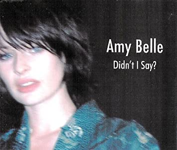 Amy belle didnt i say amazon music didnt i altavistaventures Images
