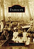 img - for Fairhope (AL) (Images of America) by Cathalynn Donelson (2005-11-09) book / textbook / text book