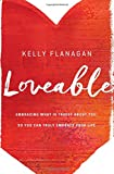 Loveable: Embracing What Is Truest About You, So