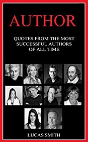 Author: Quotes from the Most Successful Authors of all Time