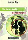 Benko Gambit: Move By Move-Junior Tay