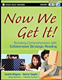 img - for Now We Get It!: Boosting Comprehension with Collaborative Strategic Reading book / textbook / text book