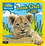 Look Out, Cub!, Peter Bently, 142631096X