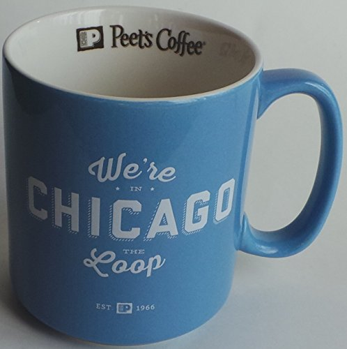 Peet's Coffee Mug Chicago - We're in the - Chicago Shopping Loop In