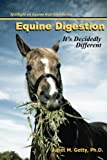Equine Digestion: It's Decidedly Different (Spotlight on Equine Nutrition)