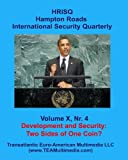 Development and Security - Two Sides of One Coin?: HRISQ Vol. X, Nr. 4 (Fall 2010)