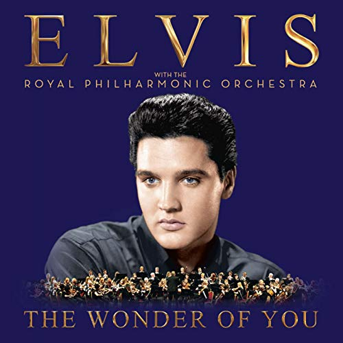 The Wonder of You: Elvis Presley with The Royal Philharmonic Orchestra (Elvis Sings The Wonderful World Of Christmas)